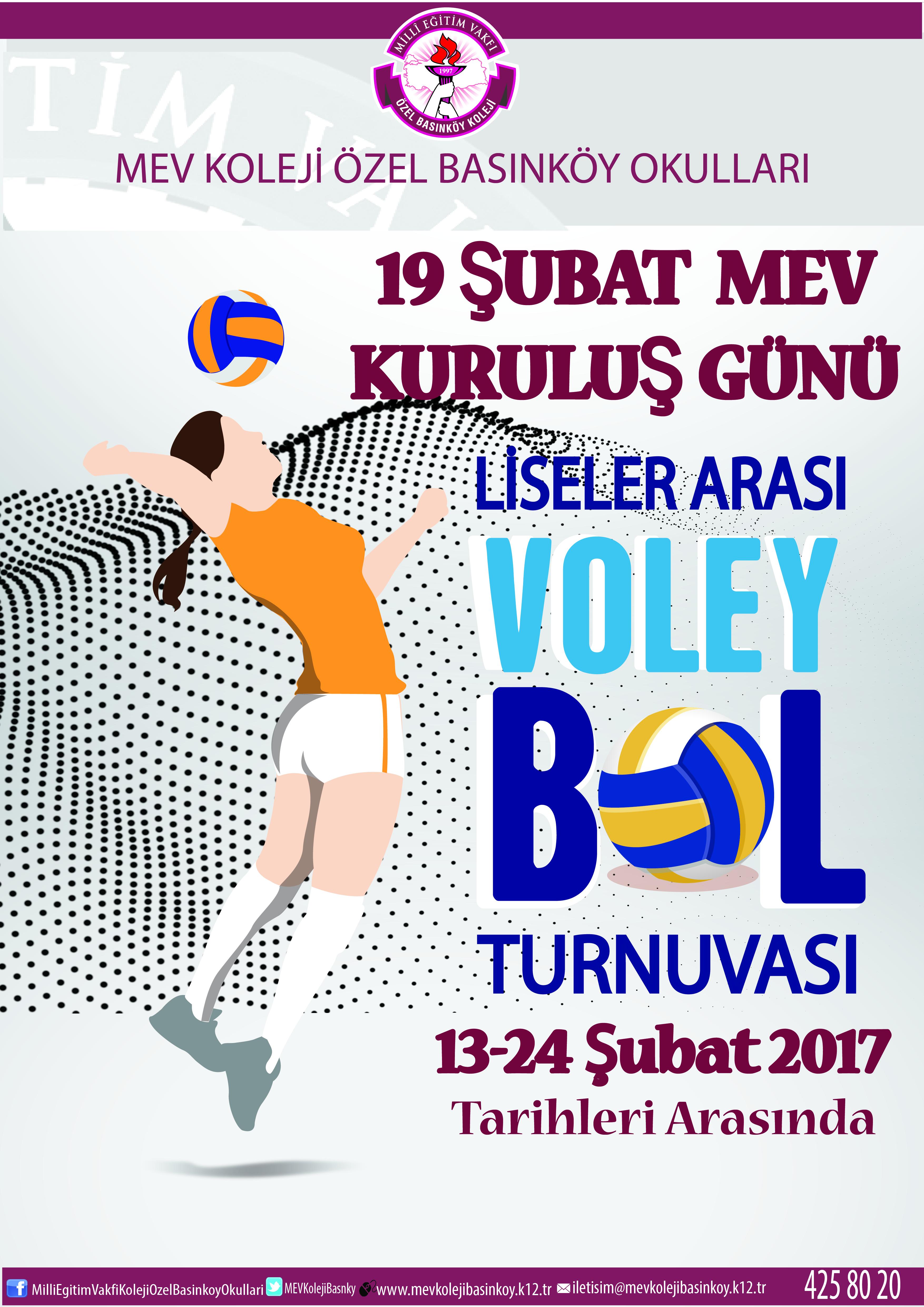 19 Şubat MEV Kuruluş Günü Liseler Arası Voleybol Turnuvası Bugün Başladı