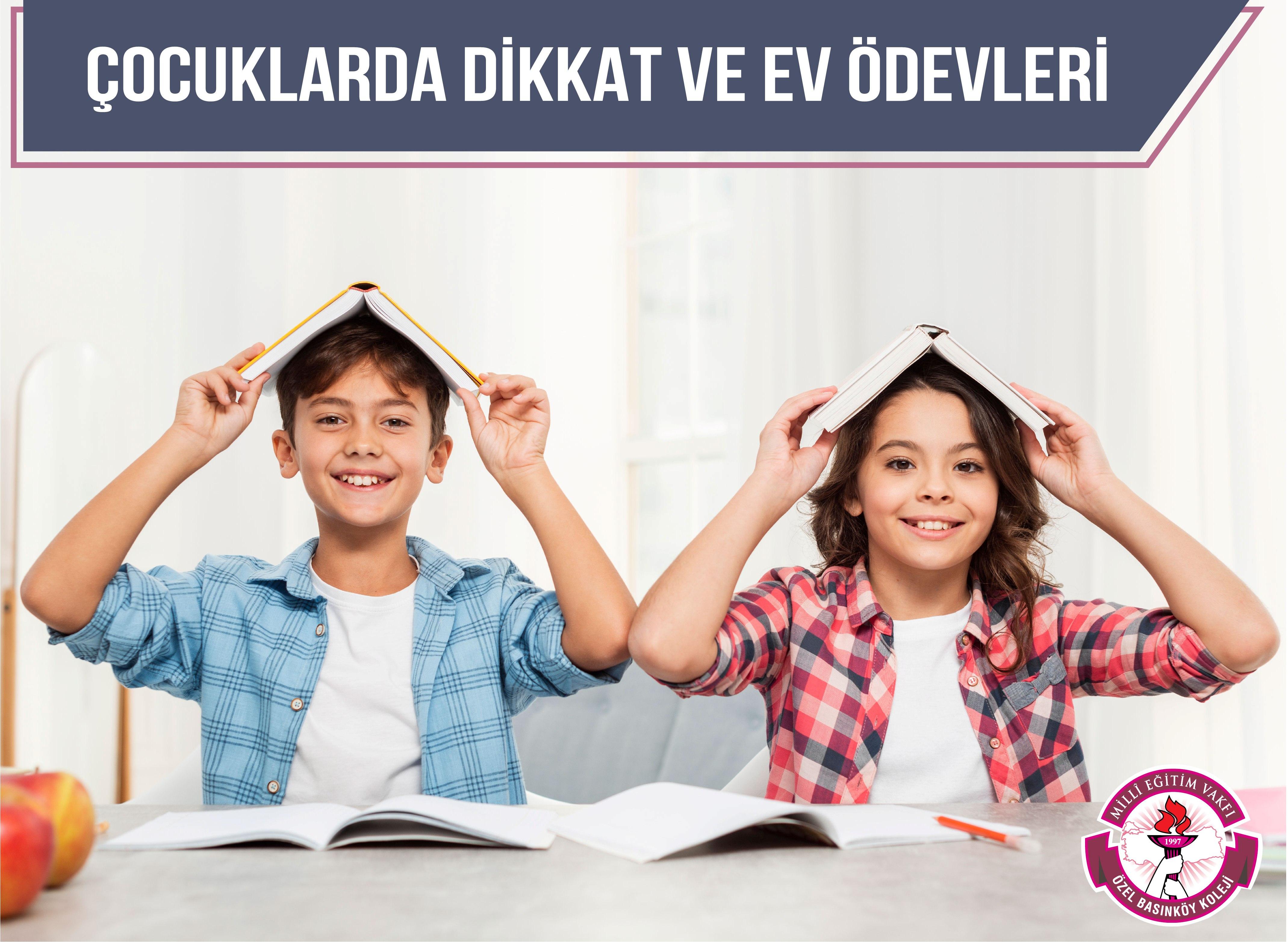 Çocuklarda Dikkat ve Ev Ödevleri Konulu Veli Bülteni