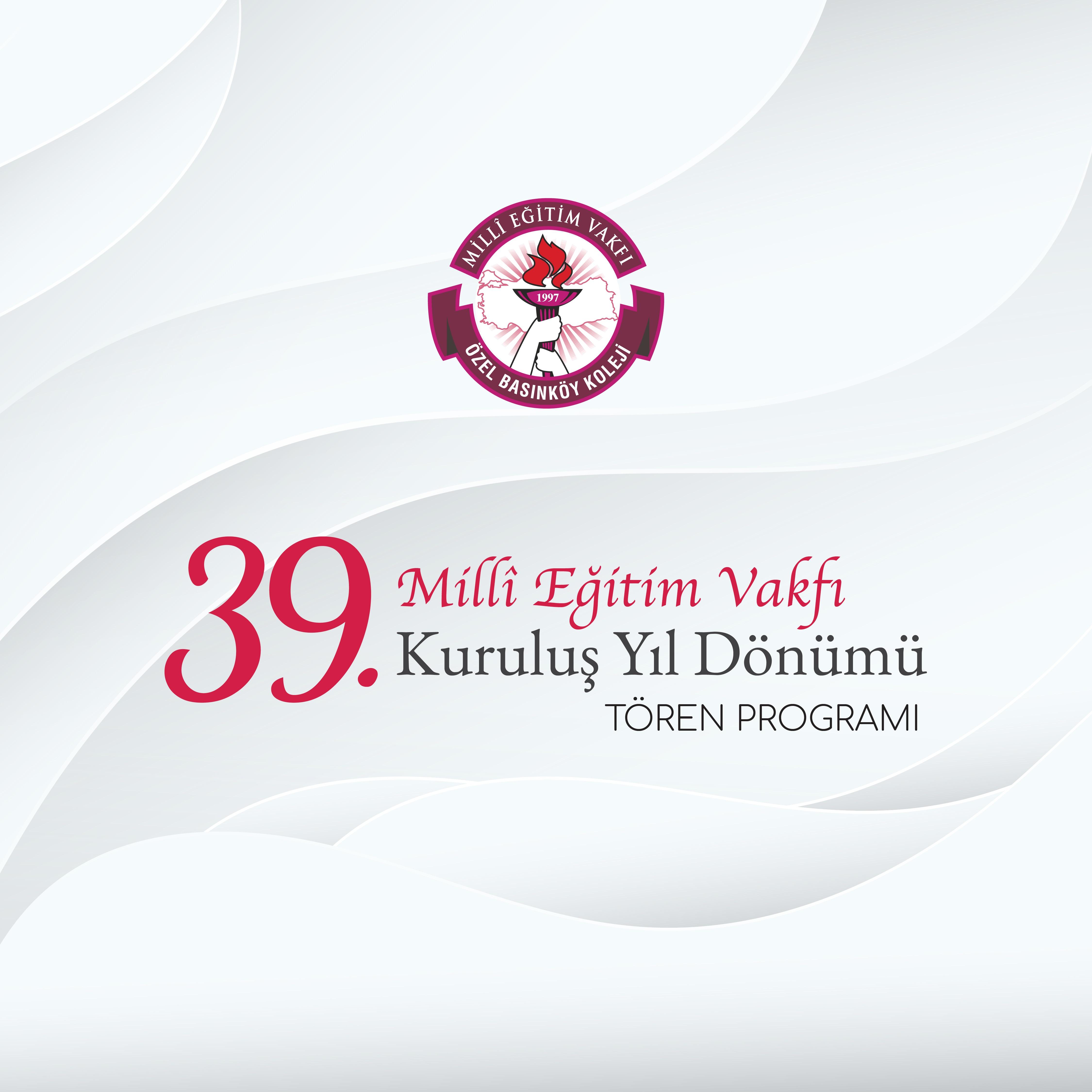 Millî Eğitim Vakfımızın Kuruluş Yıl Dönümü Tören Programı