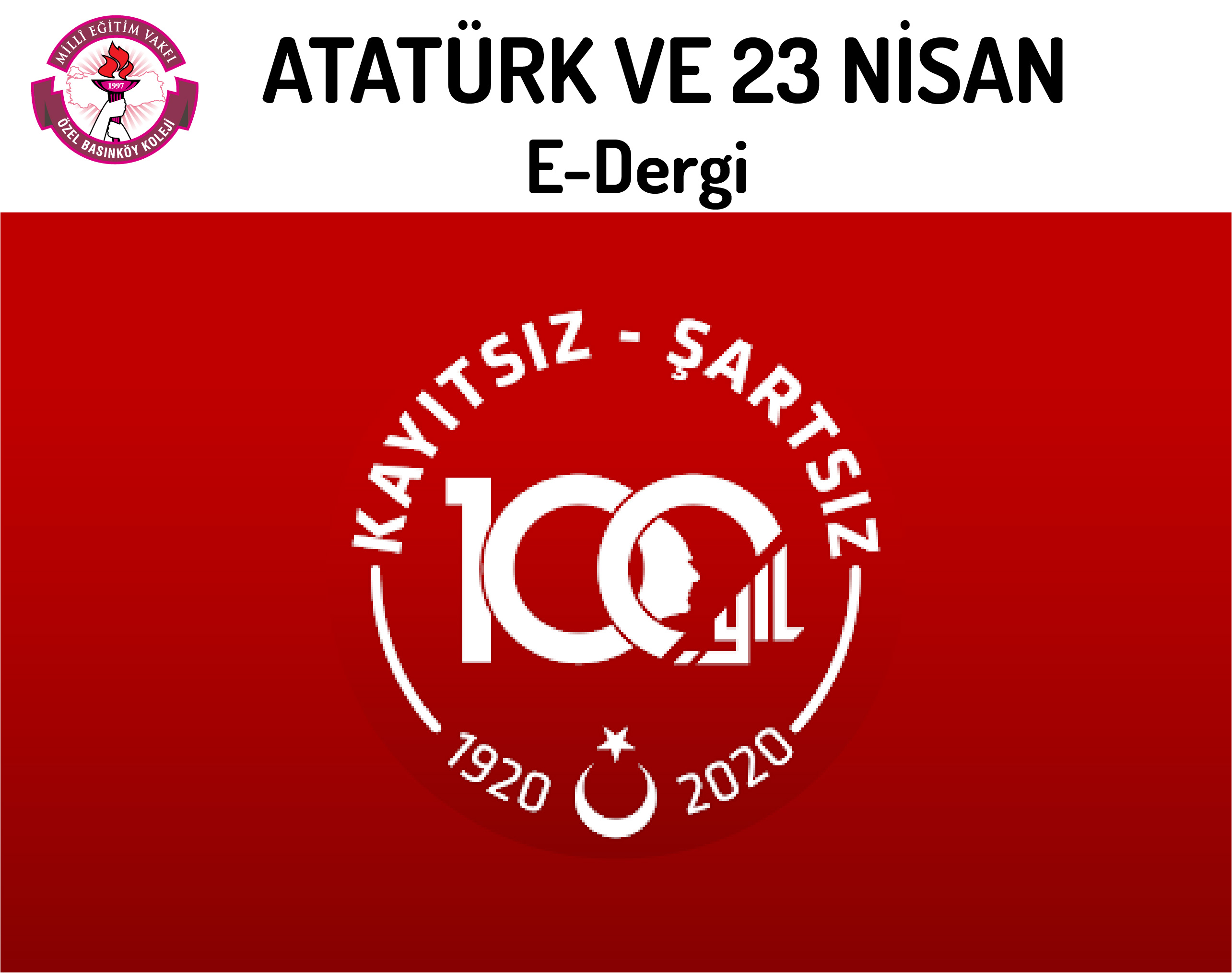 """Atatürk ve 23 Nisan"""" Konulu E-Dergi Çalışması"""