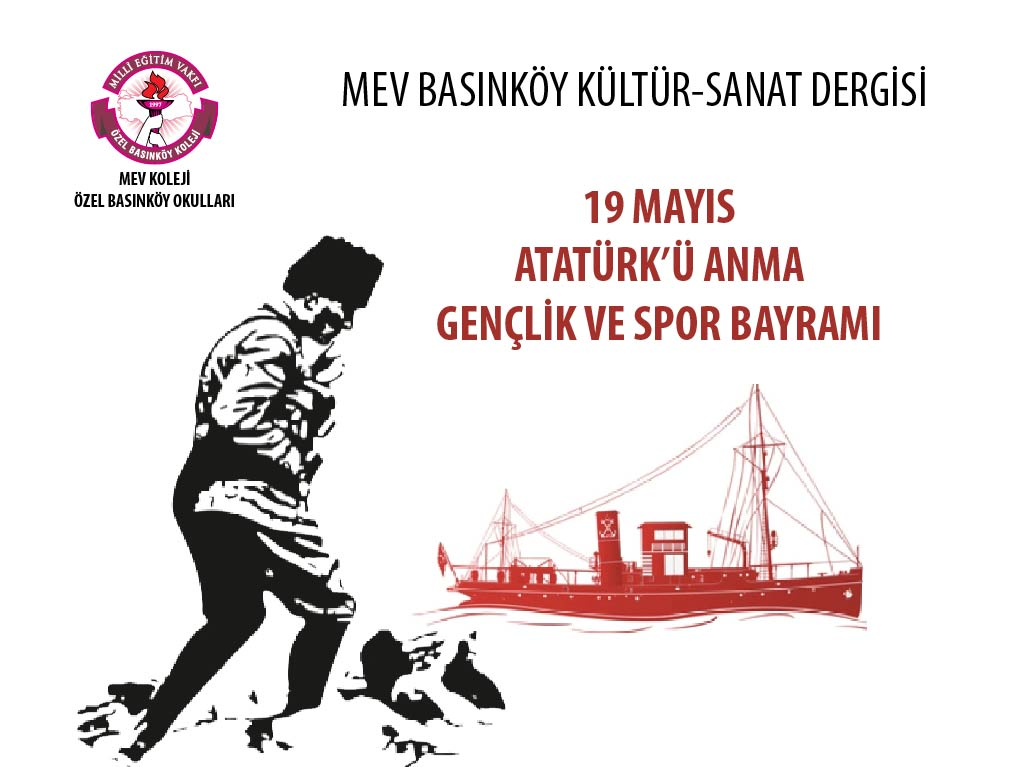 MEV Kültür-Sanat 19 Mayıs Atatürk'ü Anma Gençlik ve Spor Bayramı